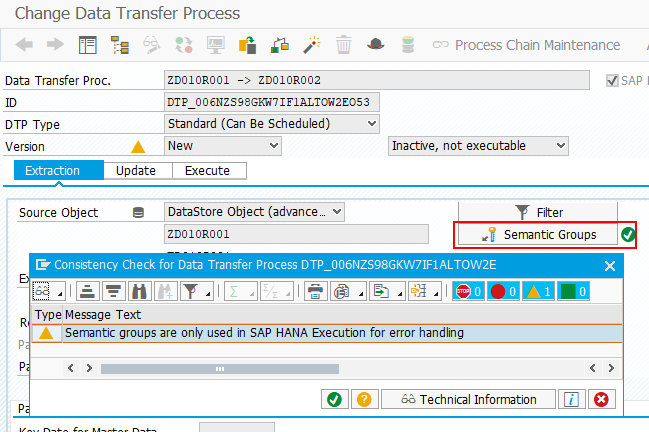 Semantic groups are only used in SAPP HANA Execution for error handling