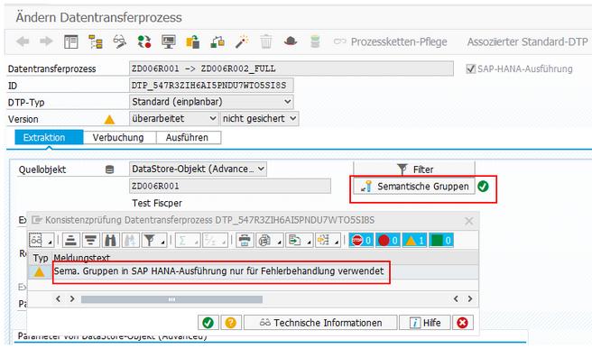 Semantische Gruppen werden in SAP HANA Ausführung nur für Fehlerbehandlung verwendet